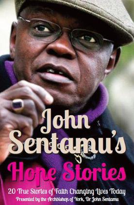 Picture of John Sentamu's Hope stories