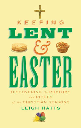 Picture of Keeping Lent and Easter