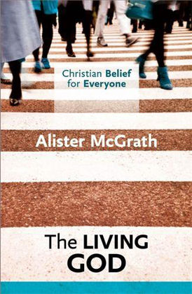 Picture of Living God The (Christian belief for everyone) Book 2