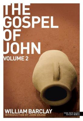 Picture of Gospel of John Vol 2 (New Daily Study Bible)