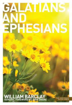 Picture of Letters to the Galatians and Ephesians (New Daily Study Bible)