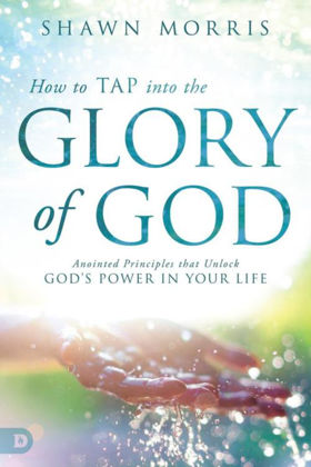 Picture of How to tap into the glory of God
