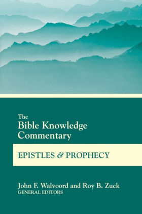 Picture of Bible knowledge commentary - Epistles & Prophecy