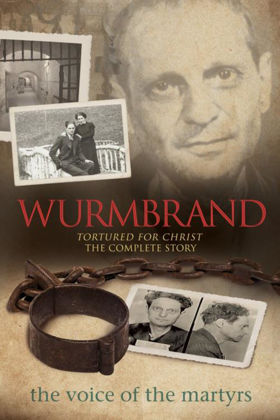 Picture of Wurmbrand: Tortured for Christ the complete story