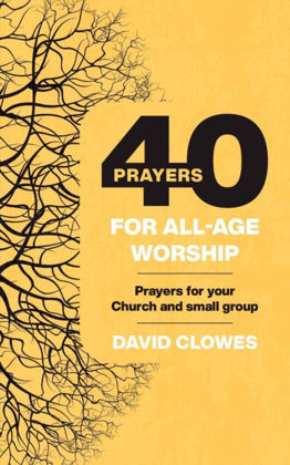 Picture of 40 prayers for all-age worship