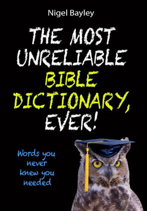 Picture of Most unreliable bible dictionary ever
