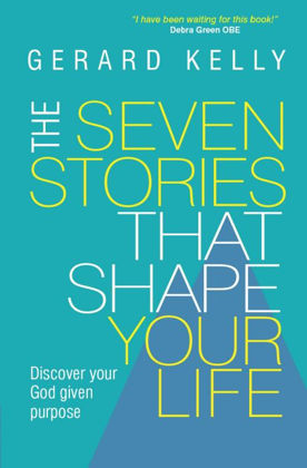Picture of Seven stories that shape your life