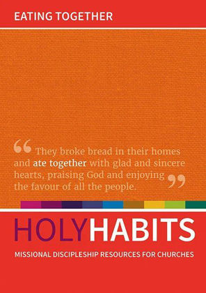 Picture of Holy habits - Eating together