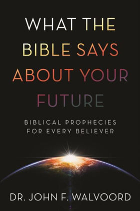 Picture of What the bible says about your future
