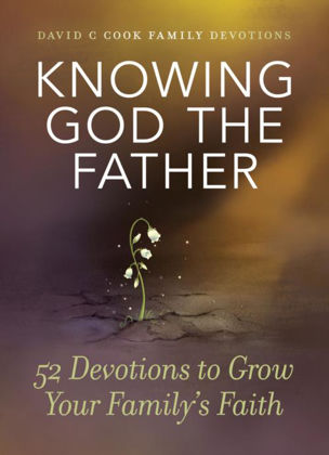 Picture of Knowing God the Father - 52 devotions