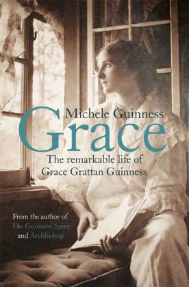 Picture of Grace: The remarkable life of Grace Gratten Guinness