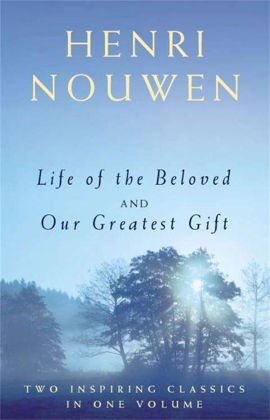 Picture of Life of the beloved / Our greatest gift