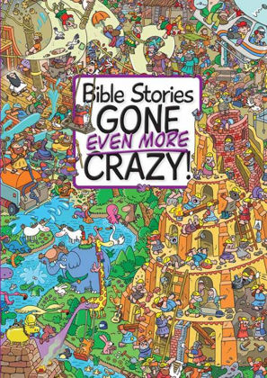 Picture of Bible Stories Gone Even More Crazy!