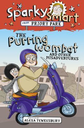 Picture of Purring wombat and other misadventures (Sparky Smart from Priory Park)