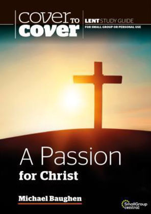 Picture of Passion for Christ A (Cover to cover)