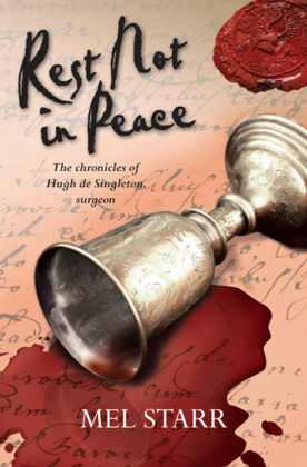 Picture of Rest not in peace (The Chronicles of Hugh de Singleton, Surgeon #6)