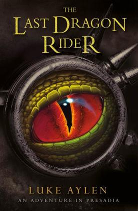 Picture of Last dragon rider The (adventures in Presadia #3)