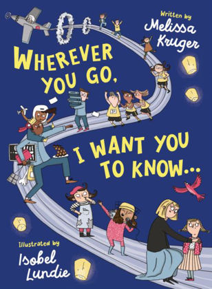 Picture of Wherever you go I want you to know