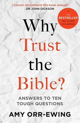 Picture of Why trust the bible (Rev ed)