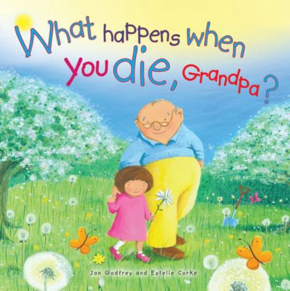 Picture of What happens when you die Grandpa?