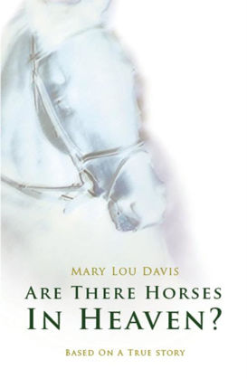 Picture of Are there horses in heaven?