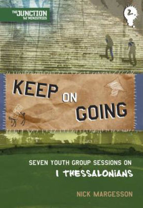 Picture of Keep going - 1 Thessalonians (Junction book 2)