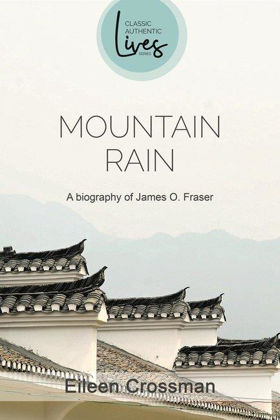 Picture of James O Fraser: Mountain rain (Classic Authentic Lives)