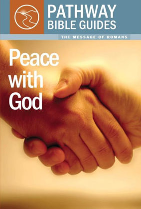 Picture of Peace with God: Romans (Pathway Bible Guides)