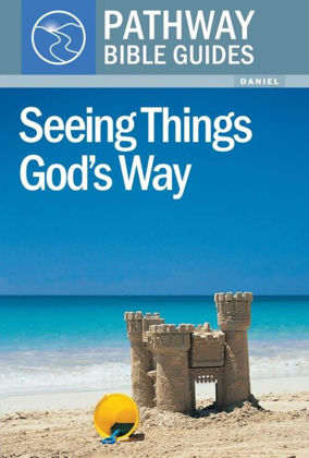 Picture of Seeing things God'sway: Daniel (Pathway Bible Guides)