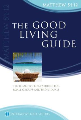 Picture of Matthew 5:1-12: Good living guide (Interactive Bible Studies)