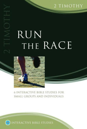 Picture of 2 TImothy: Run the race (Interactive Bible Studies)