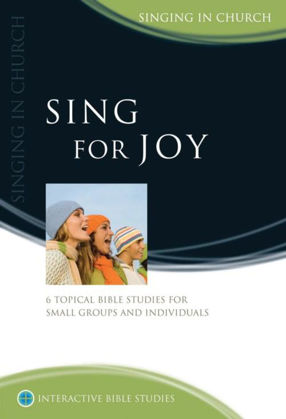 Picture of Sing for joy: Singing in church (Interactive Bible studies)