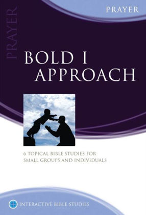 Picture of Bold I approach - Prayer (Interactive Bible Studies)