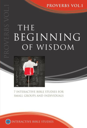 Picture of Proverbs: The beginning of wisdom (Interactive Bible Studies)