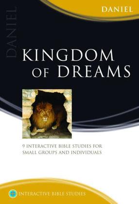 Picture of Daniel: Kingdom of dreams (Interactive Bible Studies)