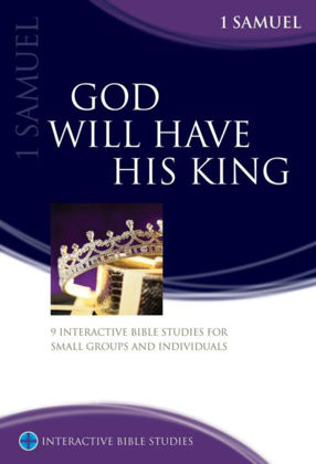 Picture of 1 Samuel: God will have his king (Interactive Bible Studies)