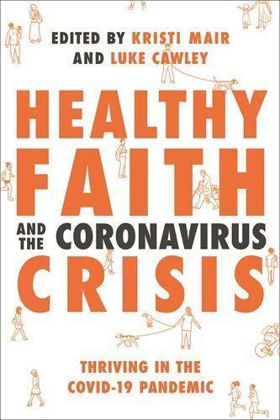 Picture of Healthy faith and the Coronavirus crisis