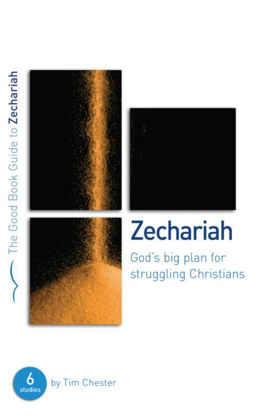Picture of Zechariah: God's big plan (Good Book Guide)