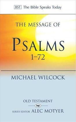 Picture of BST: Message of Psalms 1-72