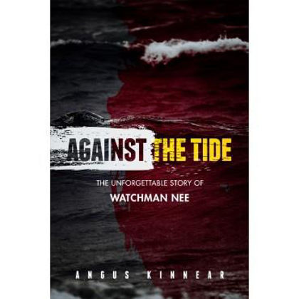 Picture of Against the tide - the story of Watchman