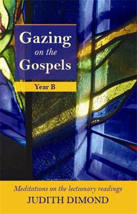 Picture of Gazing On The Gospels Year B