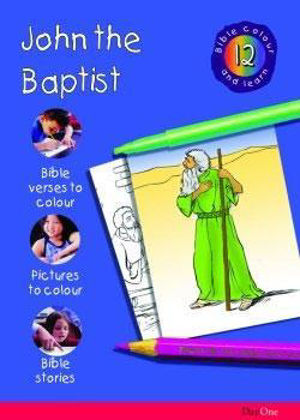 Picture of Bible colour and learn: 12 John the Baptist