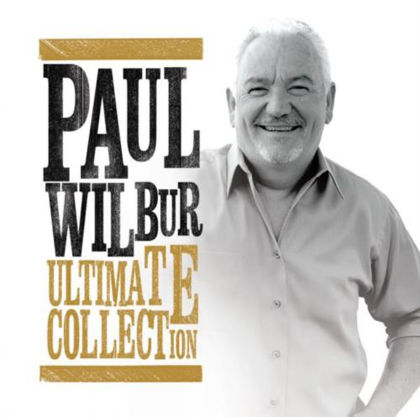 Picture of Ultimate collection - Paul Wilbur