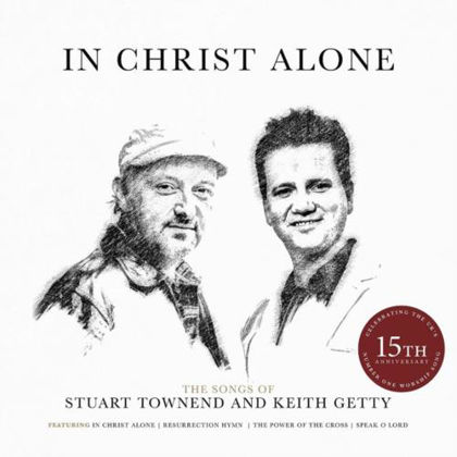 Picture of In Christ Alone: Songs of Townend/Getty