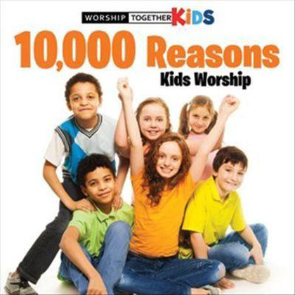 Picture of 10000 reasons Kids worship