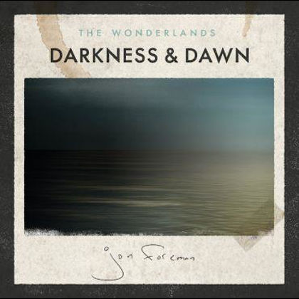 Picture of Wonderlands: Darkness and dawn