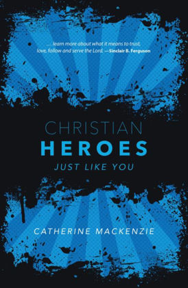 Picture of Christian heroes - just like you