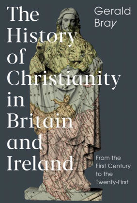 Picture of The History of Christianity in Britain and Ireland