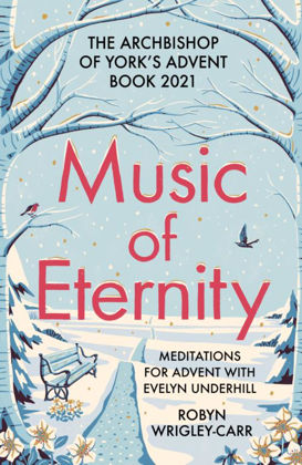 Picture of Music of Eternity: Meditations on Advent