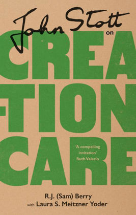 Picture of John Stott on Creation Care